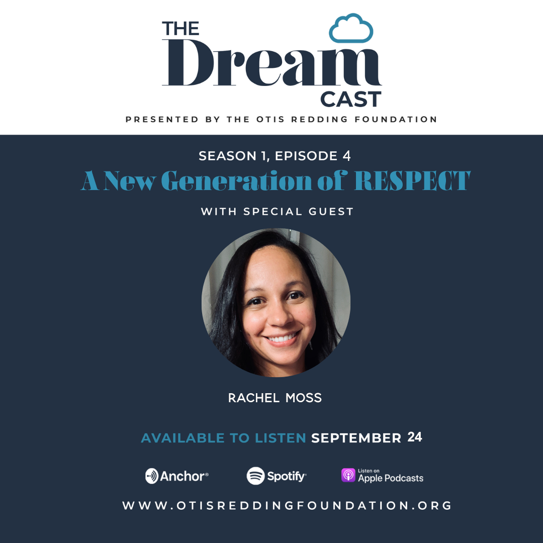 DREAMcast Episode 4: A New Generation of Respect with Rachel Moss